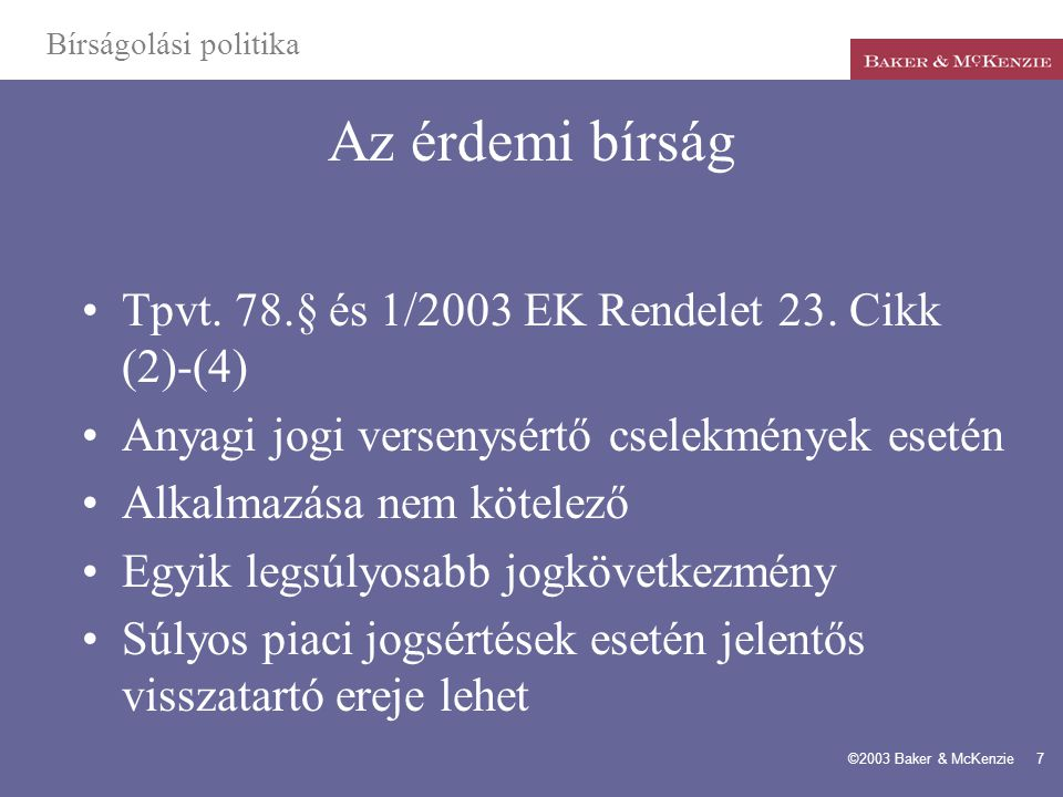 Az érdemi bírság Tpvt. 78.§ és 1/2003 EK Rendelet 23. Cikk (2)-(4)