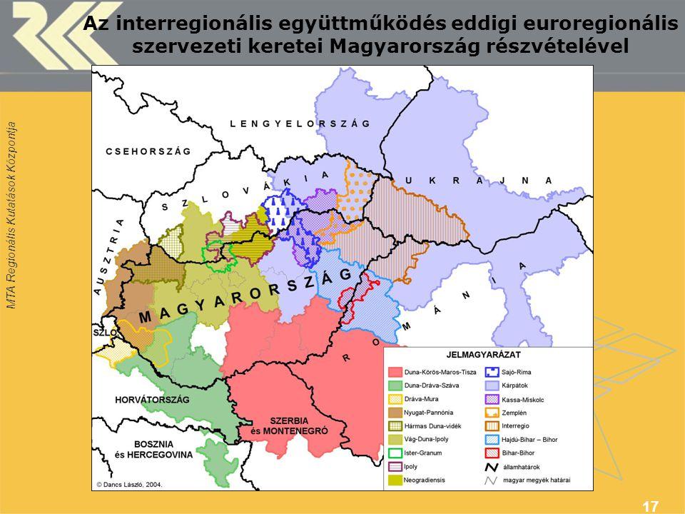 Az interregionális együttműködés eddigi euroregionális szervezeti keretei Magyarország részvételével