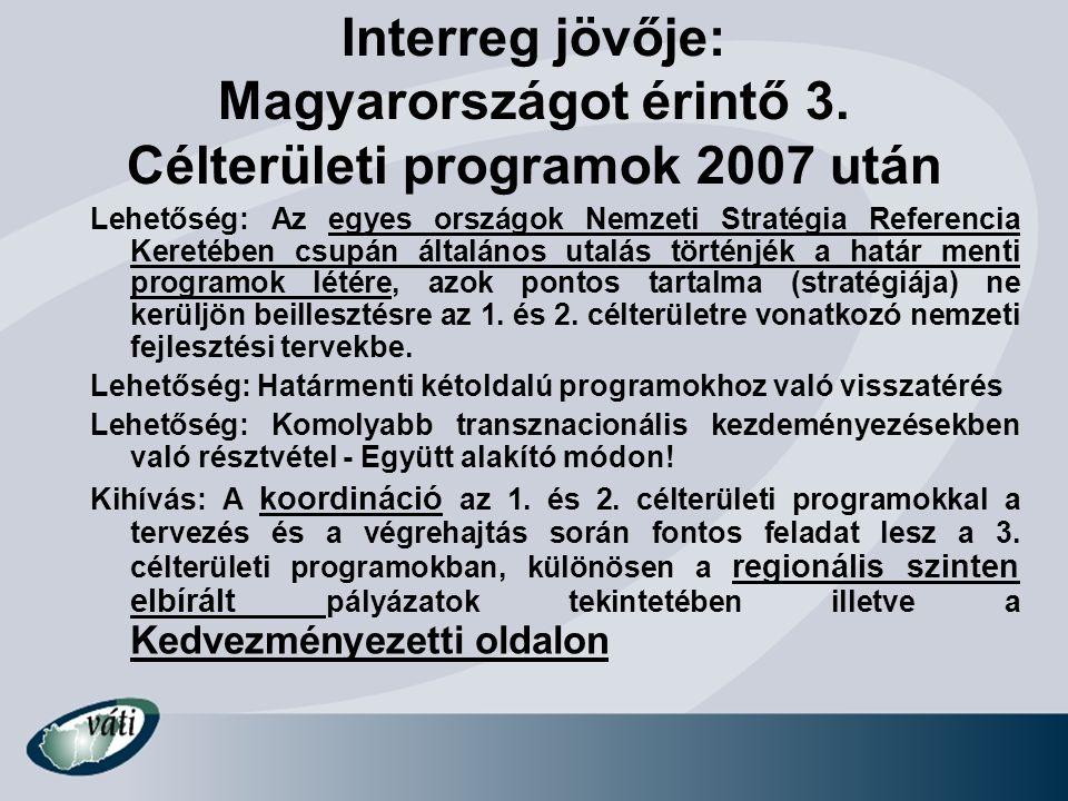 Interreg jövője: Magyarországot érintő 3