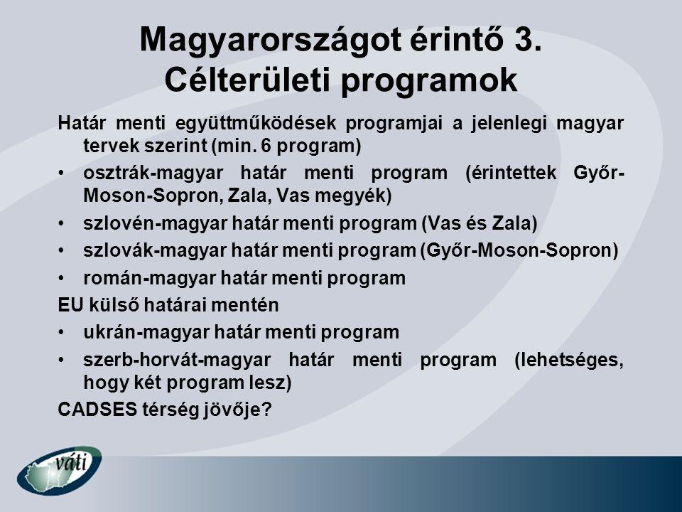Magyarországot érintő 3. Célterületi programok