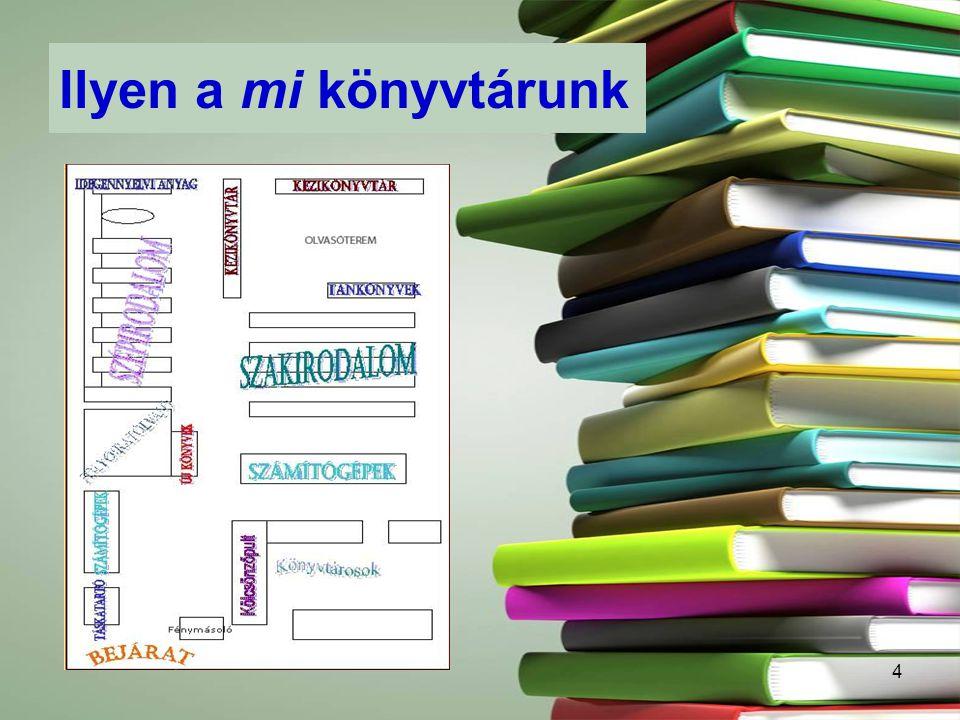 Ilyen a mi könyvtárunk