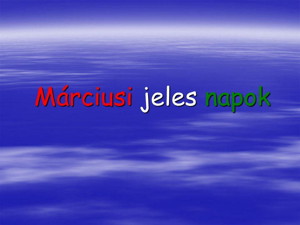 Márciusi jeles napok