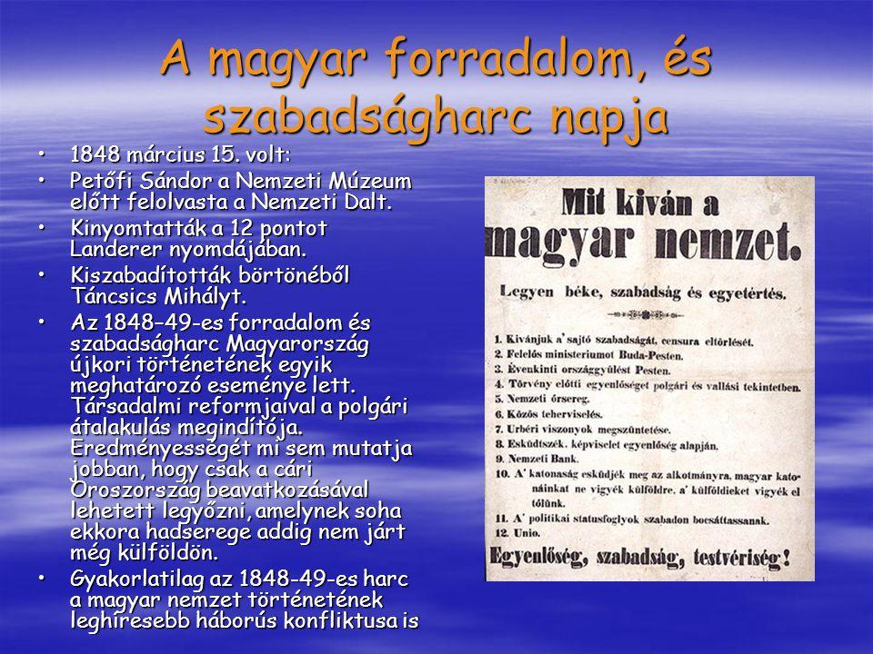 A magyar forradalom, és szabadságharc napja