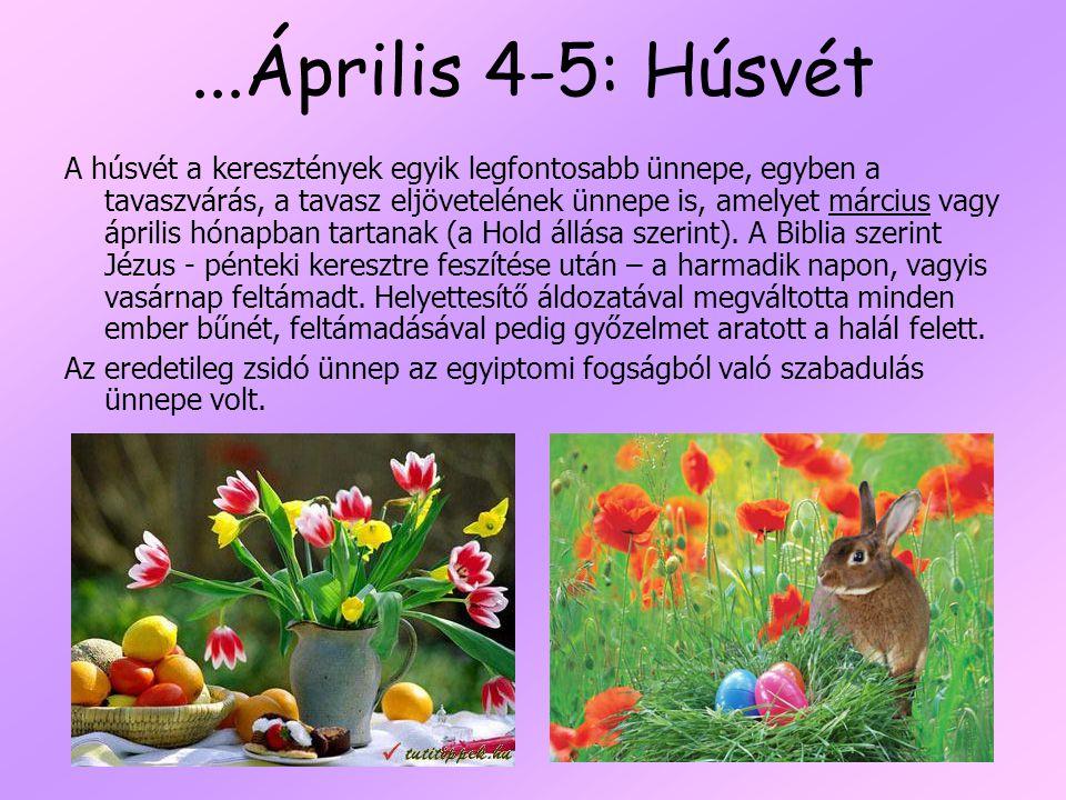 ...Április 4-5: Húsvét