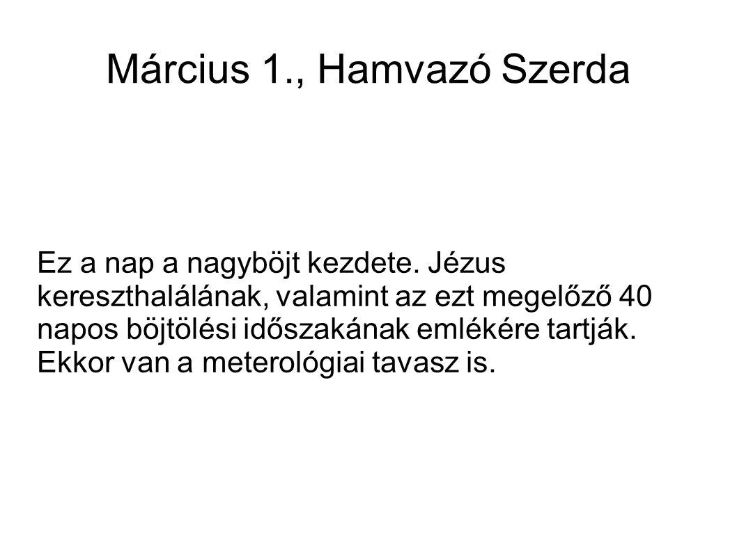 Március 1., Hamvazó Szerda
