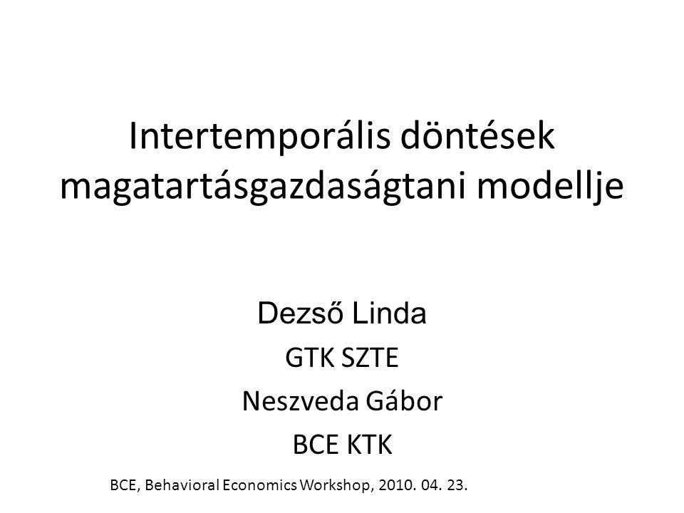 Intertemporális döntések magatartásgazdaságtani modellje