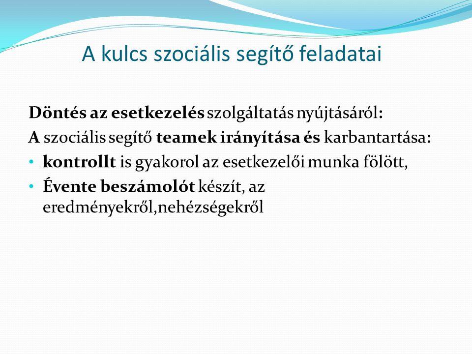 A kulcs szociális segítő feladatai