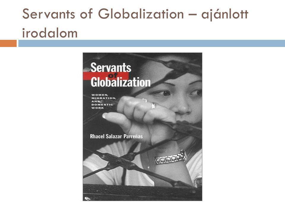 Servants of Globalization – ajánlott irodalom