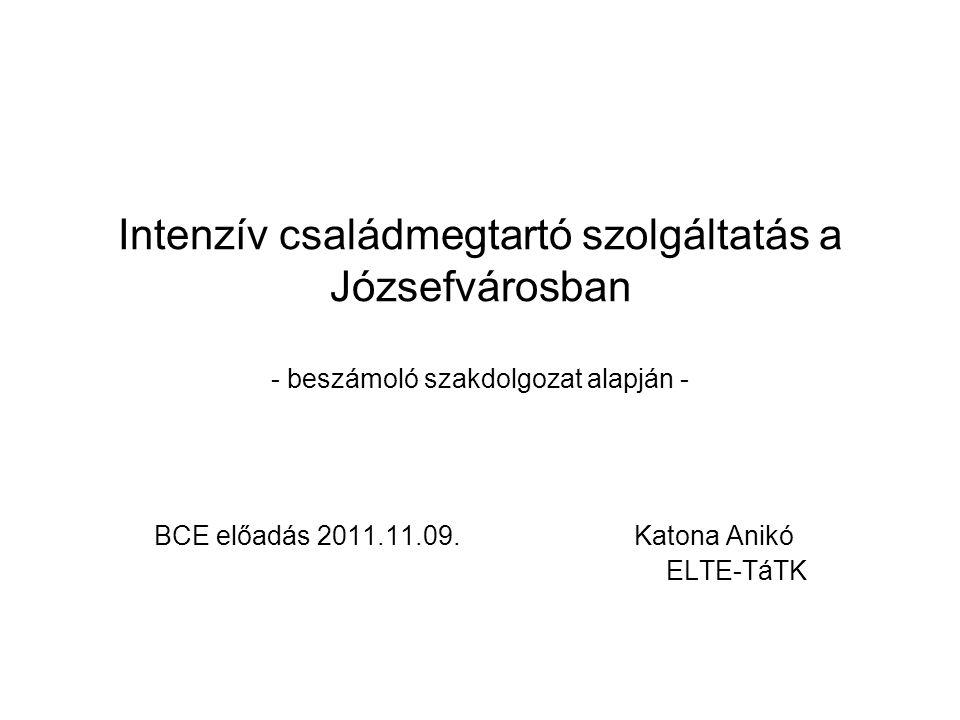 BCE előadás 2011.11.09. Katona Anikó ELTE-TáTK