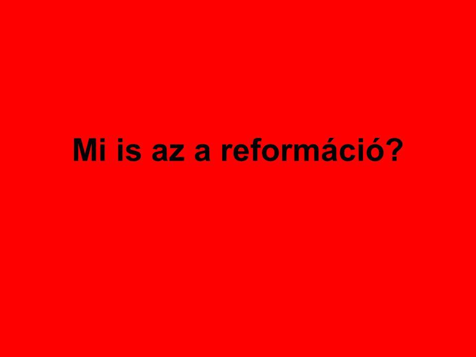 Mi is az a reformáció