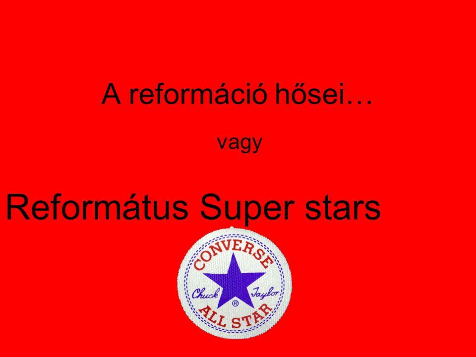 Református Super stars