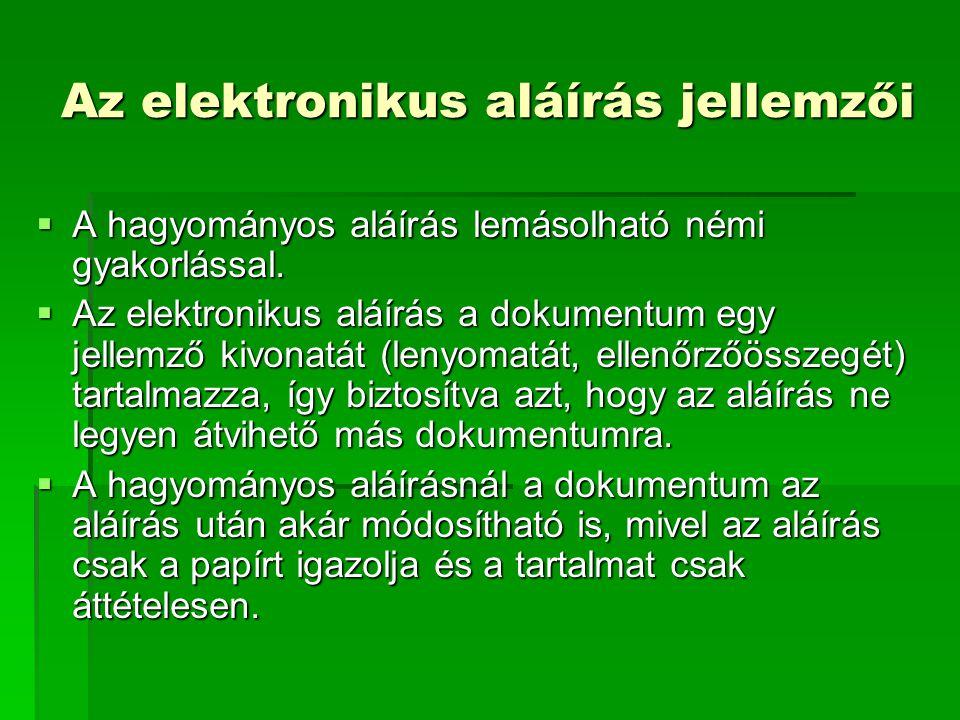Az elektronikus aláírás jellemzői