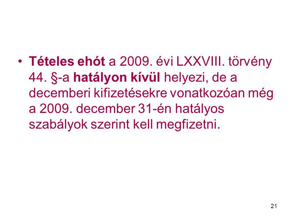 Tételes ehót a 2009. évi LXXVIII. törvény 44