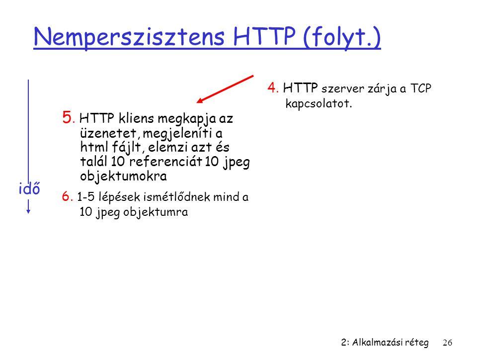 Nemperszisztens HTTP (folyt.)