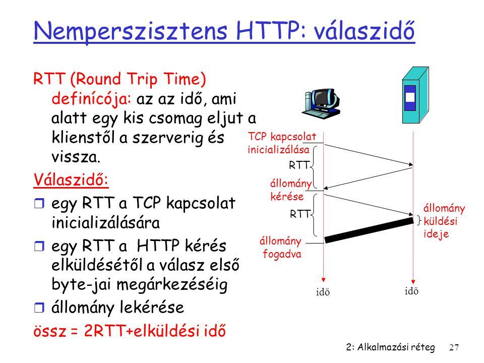 Nemperszisztens HTTP: válaszidő