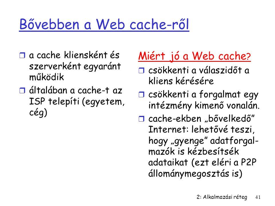 Bővebben a Web cache-ről