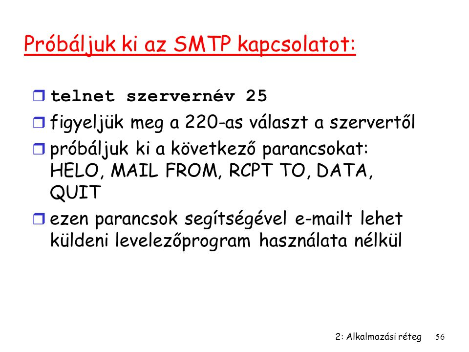 Próbáljuk ki az SMTP kapcsolatot: