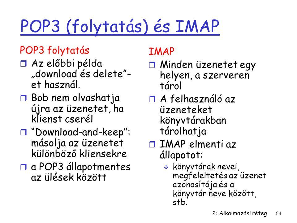 POP3 (folytatás) és IMAP
