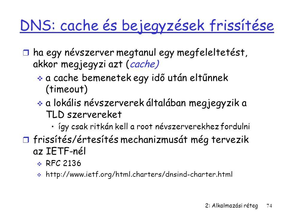 DNS: cache és bejegyzések frissítése