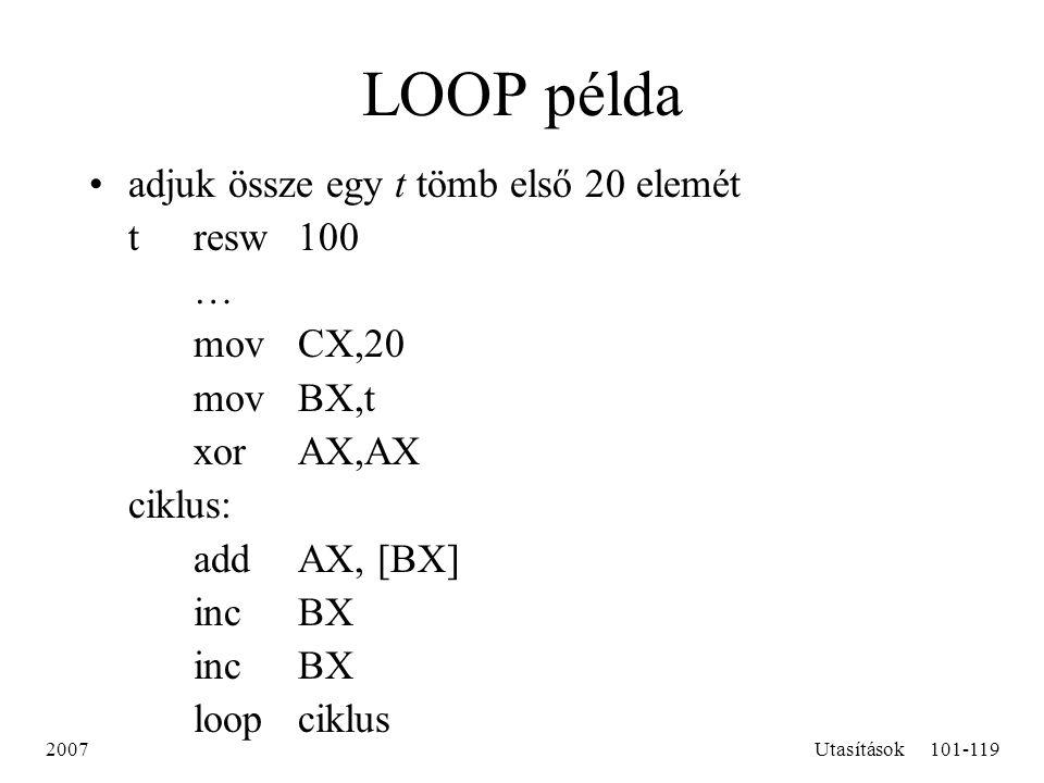 LOOP példa adjuk össze egy t tömb első 20 elemét t resw 100 