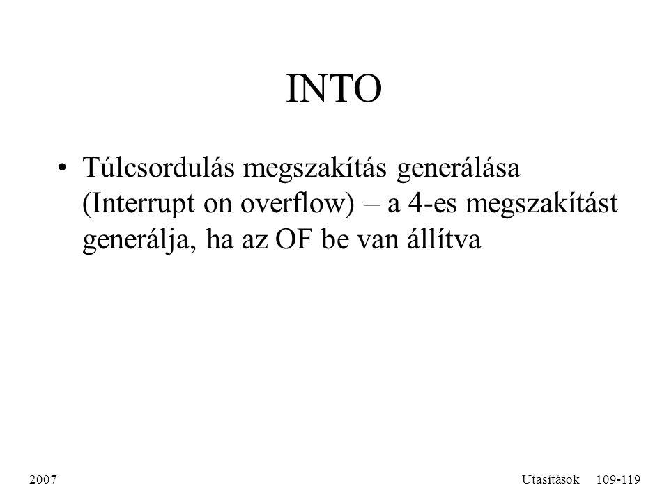 INTO Túlcsordulás megszakítás generálása (Interrupt on overflow) – a 4-es megszakítást generálja, ha az OF be van állítva.