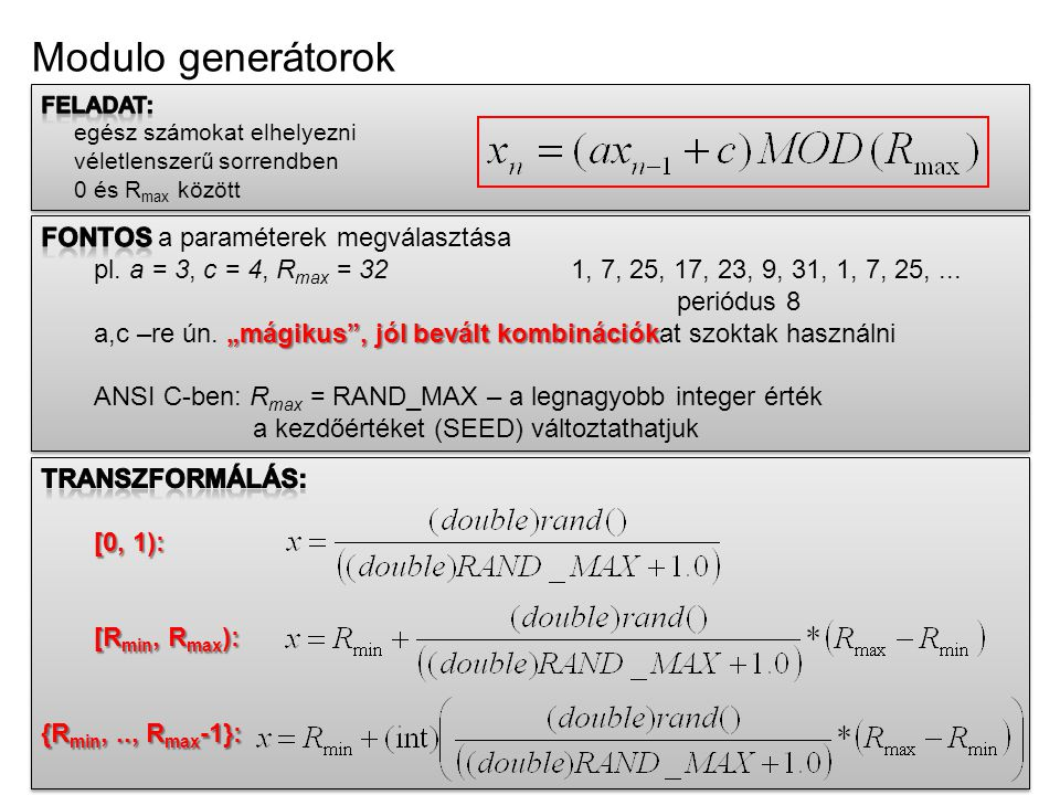 Modulo generátorok FONTOS a paraméterek megválasztása