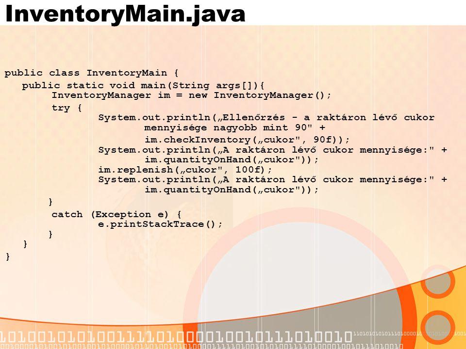 InventoryMain.java public class InventoryMain {