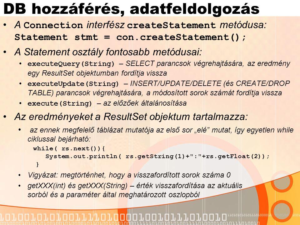 DB hozzáférés, adatfeldolgozás