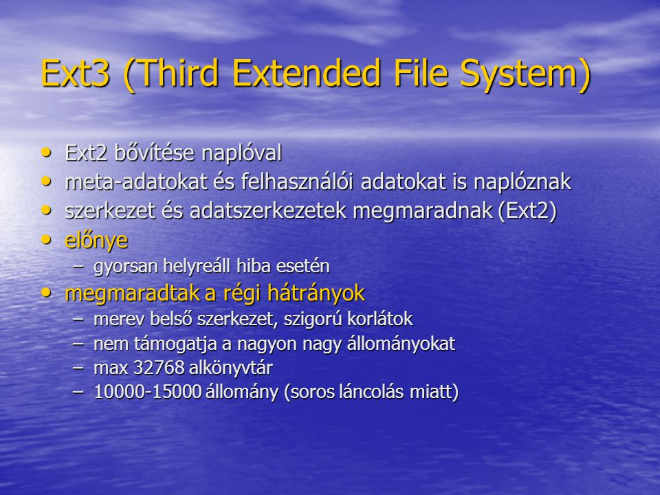 Ext3 (Third Extended File System)