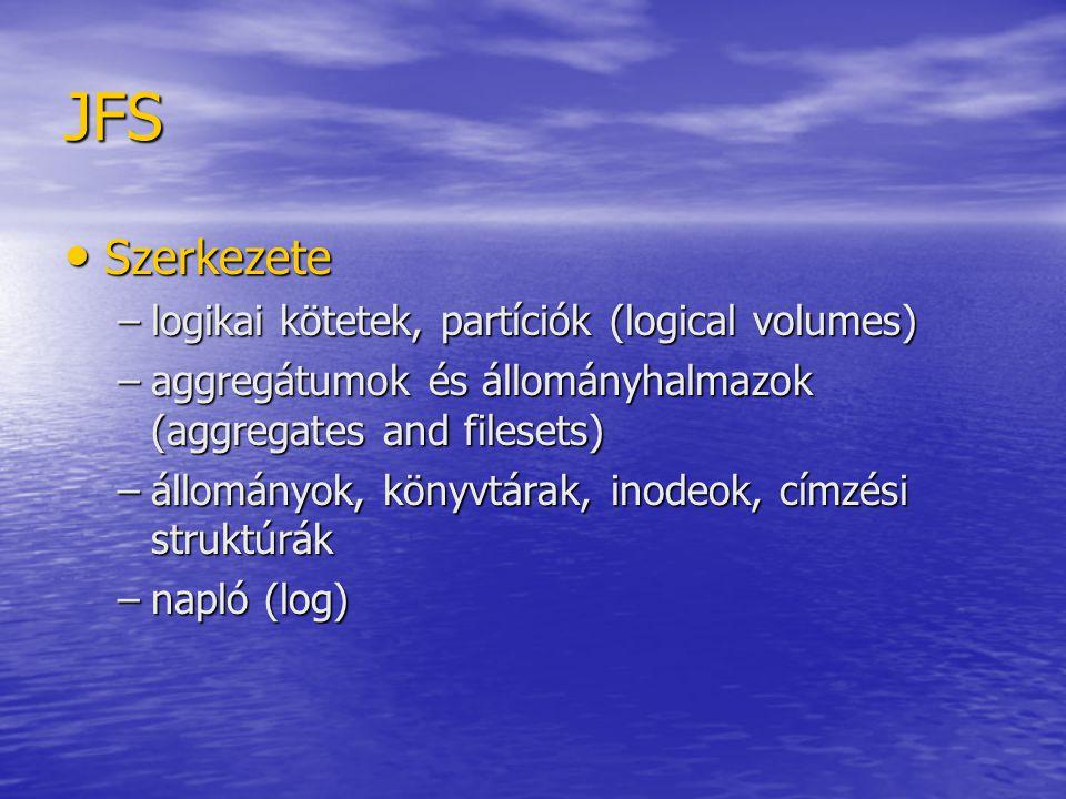 JFS Szerkezete logikai kötetek, partíciók (logical volumes)