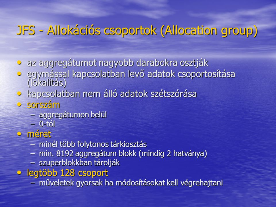 JFS - Allokációs csoportok (Allocation group)
