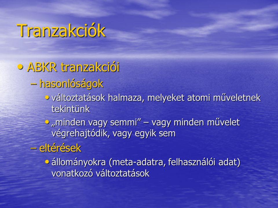 Tranzakciók ABKR tranzakciói hasonlóságok eltérések