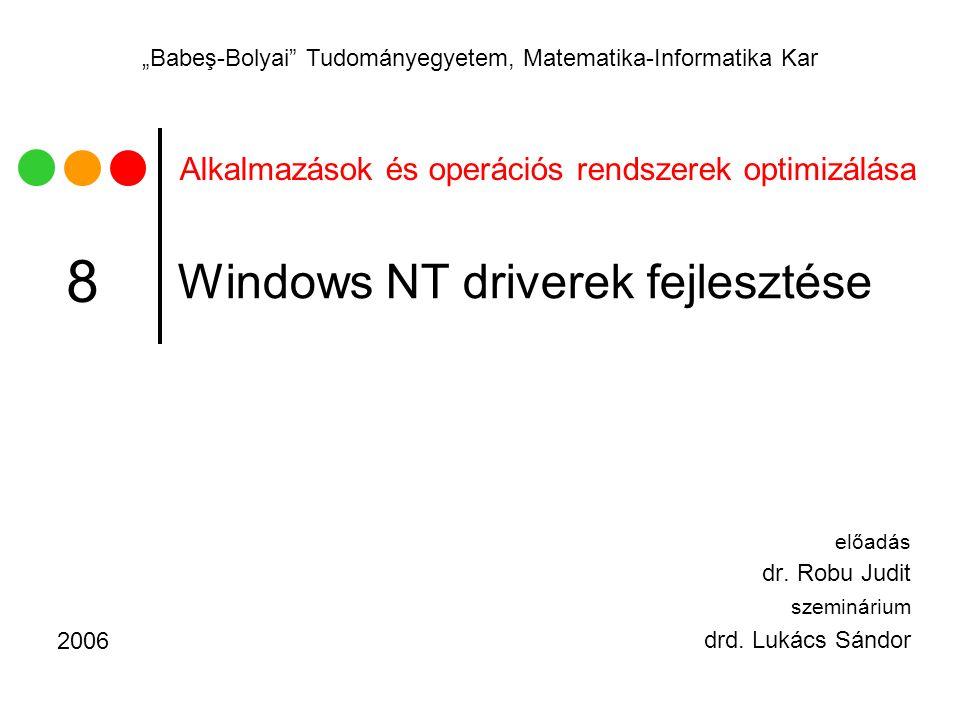 Windows NT driverek fejlesztése
