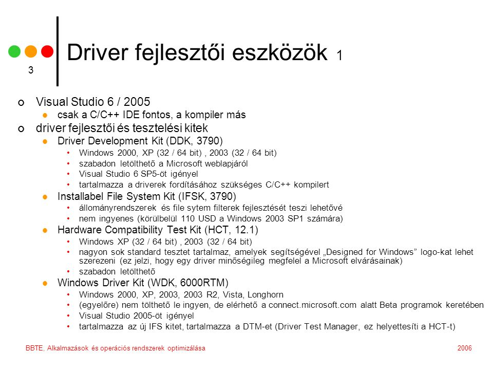 Driver fejlesztői eszközök 1