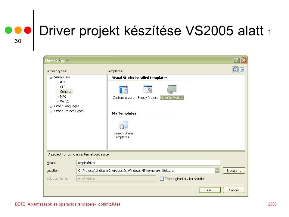 Driver projekt készítése VS2005 alatt 1