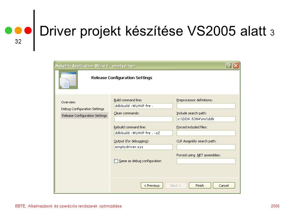 Driver projekt készítése VS2005 alatt 3