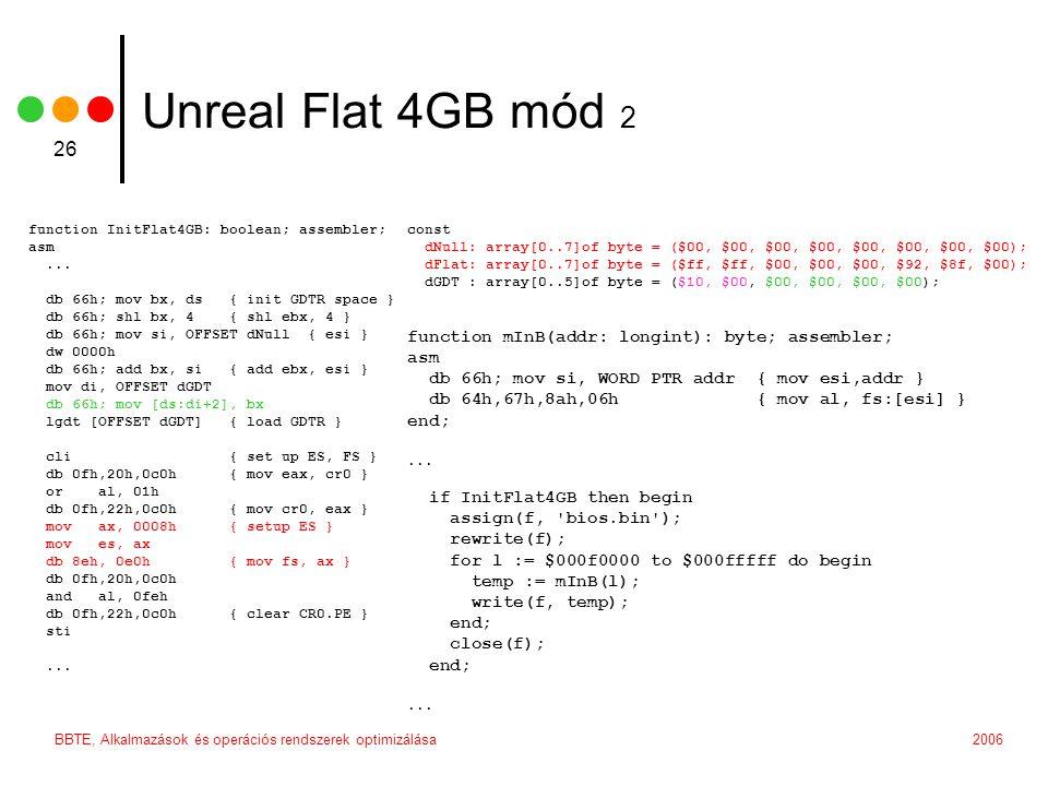 Unreal Flat 4GB mód 2 function mInB(addr: longint): byte; assembler;