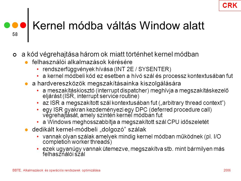 Kernel módba váltás Window alatt