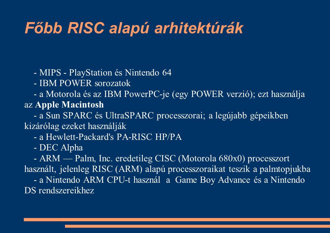 Főbb RISC alapú arhitektúrák