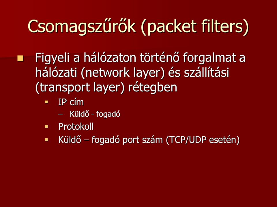 Csomagszűrők (packet filters)