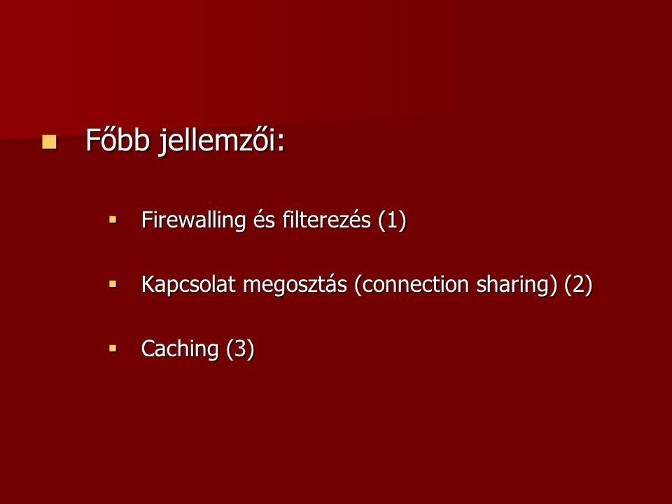 Főbb jellemzői: Firewalling és filterezés (1)