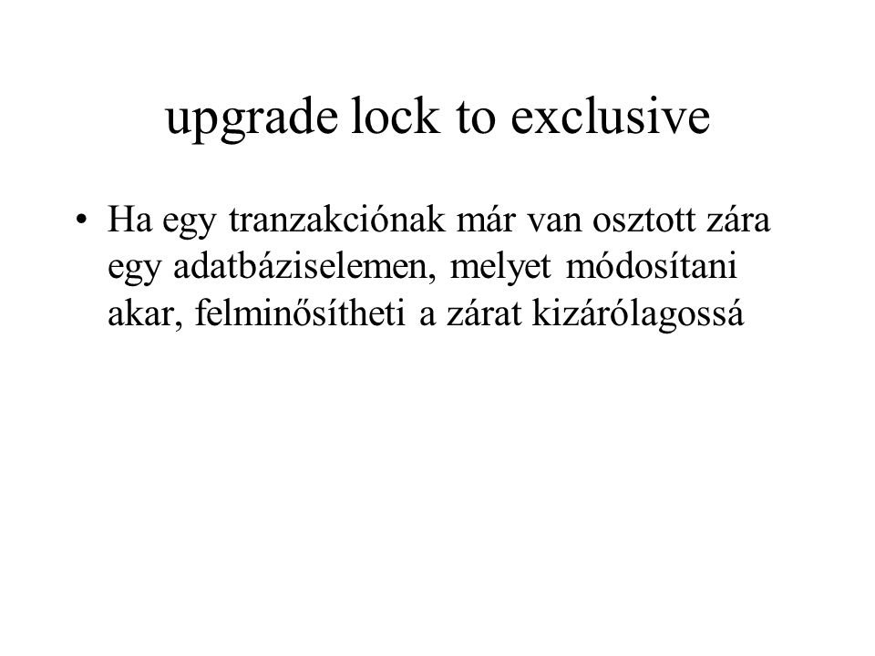 upgrade lock to exclusive