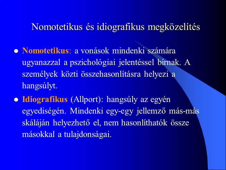 Nomotetikus és idiografikus megközelítés