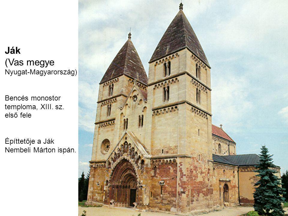 Ják (Vas megye Nyugat-Magyarország) Bencés monostor