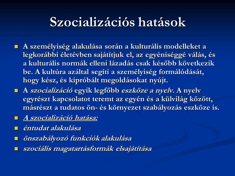 Szocializációs hatások