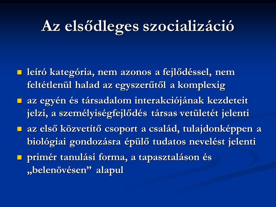 Az elsődleges szocializáció