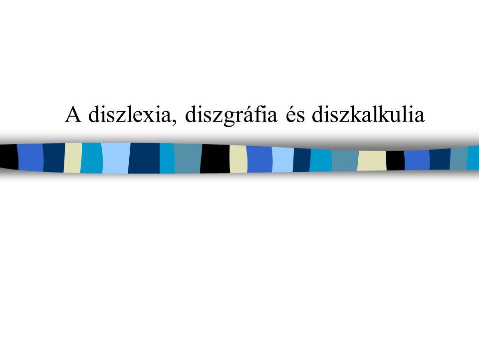 A diszlexia, diszgráfia és diszkalkulia