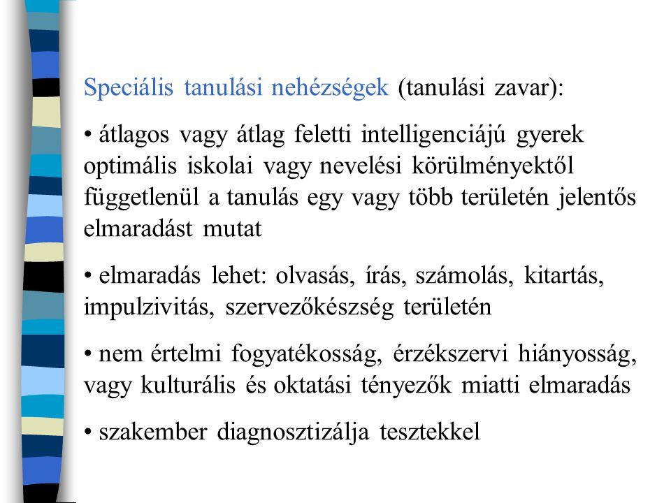 Speciális tanulási nehézségek (tanulási zavar):