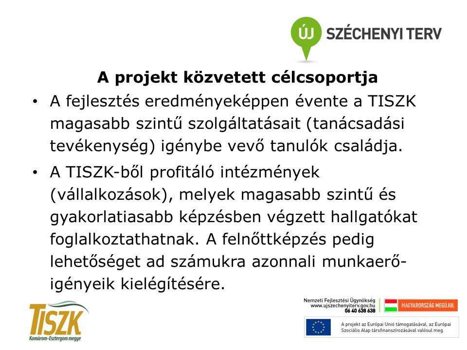 A projekt közvetett célcsoportja