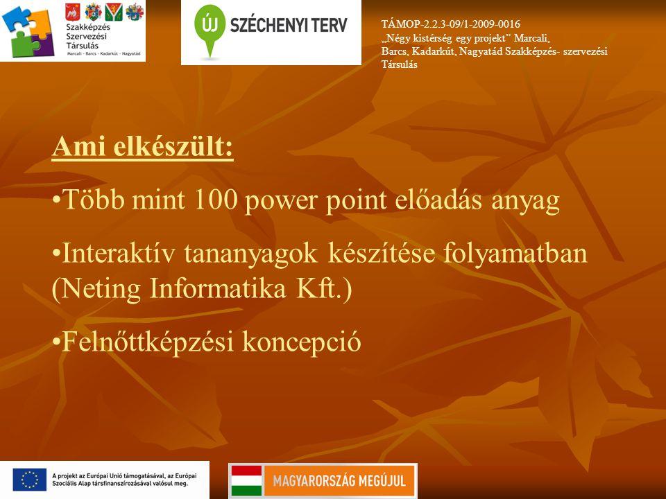 Több mint 100 power point előadás anyag